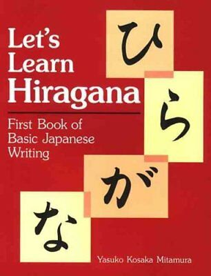 Let's Learn Hiragana First Book of Basic Japanese Writing 9781568363899