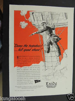 """1942 """"damn The Torpedoes! Full Speed Ahead!"""" Exide Ironclad Batteries Art Ad"""
