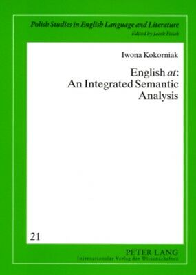 English at: An Integrated Semantic Analysis (Polish Studies in En...