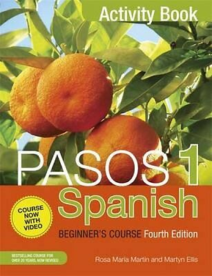 Pasos 1 Spanish Beginner's Course Activity Book by Martyn Ellis 9781473610699