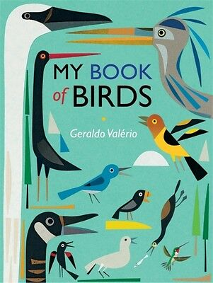 My Book Of Birds, Valerio, Geraldo, 9781526360007