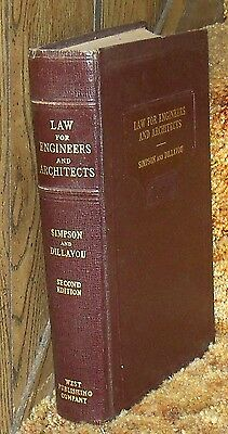 1937 Law for Engineers and Architects HC Book by Simpson & Dillavou