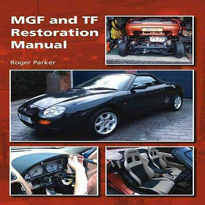 MGF and TF Restoration Manual by Roger Parker 9781847974006 (Hardback, 2012)