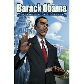 Barack Obama: The Comic Book Biography - Brand New!