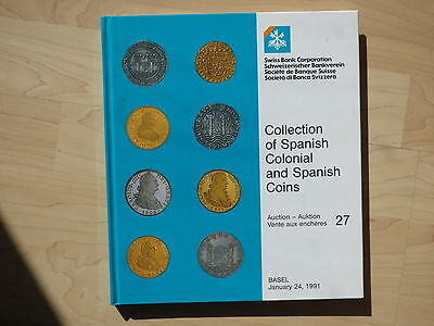 Emilio M. Ortiz collection of Spanish colonial and Spanish coins. Katalog 1991