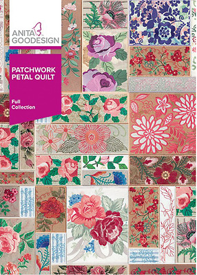 Anita Goodesign PATCHWORK PETAL QUILT Full Collection 373AGHD -NEW SEALED