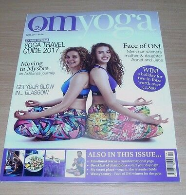 OM Yoga & Lifestyle magazine #71 APR 2017 Travel Guide Glasgow Emotional Rescue