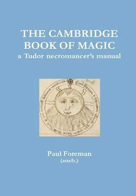 The Cambridge Book of Magic by Paul Foreman (2015, Hardcover)