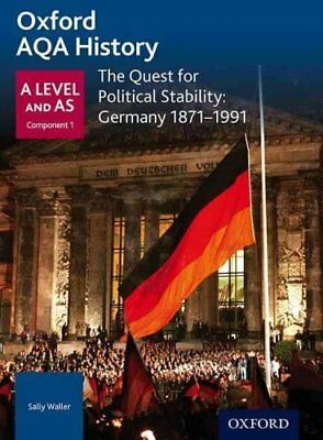 Oxford AQA History for A Level: The Quest for Political Stability: Germany...