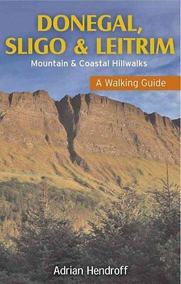 Donegal, Sligo & Leitrim A Walking Guide by Adrian Hendroff 9781848891395