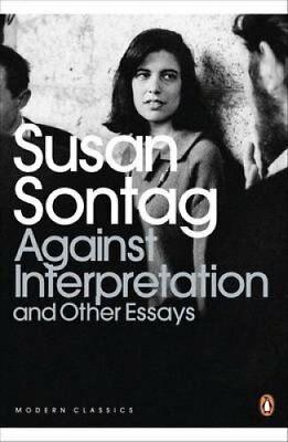 Against Interpretation and Other Essays by Susan Sontag 9780141190068