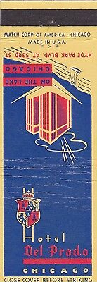 Vintage Hotel Matchbook Cover. Hotel Del Prado. Chicago, Il.