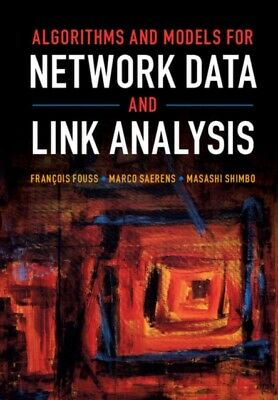 Algorithms and Models for Network Data and Link Analysis (Hardcov...