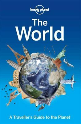 Lonely Planet the World A Traveller's Guide to the Planet 9781743600658