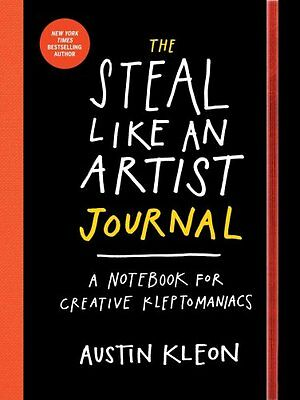 The Steal Like an Artist Journal by Austin Kleon 9780761185680 (Paperback, 2015)