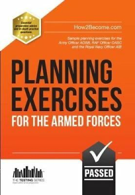 Planning Exercises for the Army Officer, RAF Officer and Royal ... 9781909229587