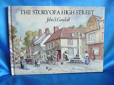 John S Goodall Book The Story Of A High Street 1987 Hb First Edition
