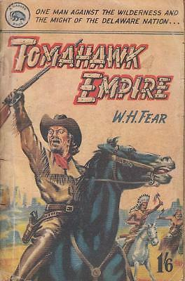 Tomahawk Empire - W H Fear - Badger Books - Acceptable - Paperback