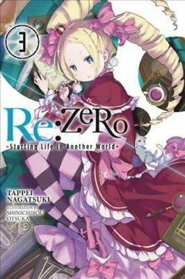 Re:Zero -Starting Life in Another World-: Vol. 3: (Novel) by Tappei...
