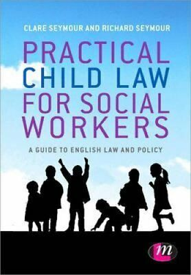 Practical Child Law for Social Workers by Clare Seymour 9781446266533