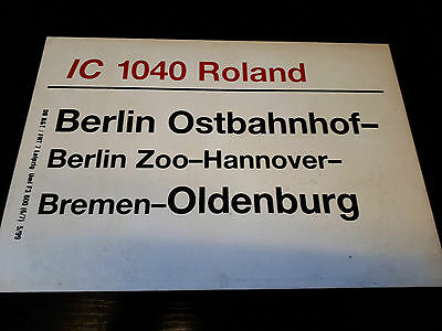 DB Zugschild Zuglaufschild - IC 1040 Roland - Berlin / Oldenburg