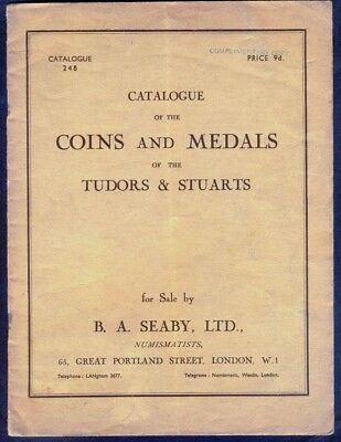 Catalogue of COINS & MEDALS of the TUDORS & STUARTS. 1930s Edition.