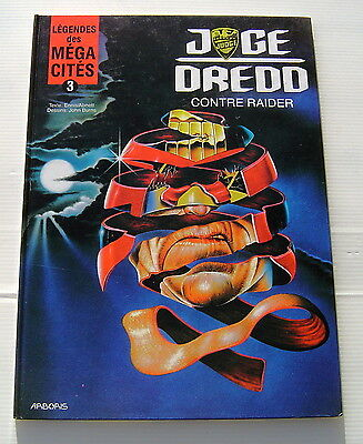 LEGENDES DES MEGA-CITES . 3 . Judge Dredd contre Raider . BD EO ARBORIS