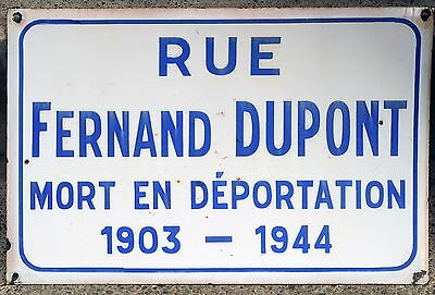 Old French enamel street sign road Fernand Dupont WWII resistance killed 1944