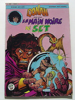 CONAN . HORS SERIE . 2 . La main noire de Set . ARTIMA COLOR MARVEL SUPER STAR
