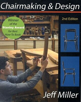 Chairmaking and Design (second edition) (Paperback), Miller, Jeff, 9780854421558