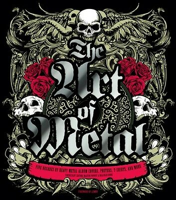 Art of Metal: Five Decades of Heavy Metal Covers, Posters, T-Shirts And More (H.