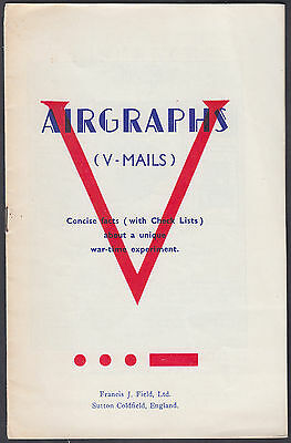Airgraphs (V-Mails) Concise Facts Booklet; Francis J.Field; 16 pages