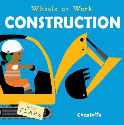 Wheels At Work Construction, Child's Play, Cocoretto, 9781846439841