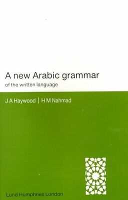 A New Arabic Grammar of the Written Language by H. M. Nahmad 9780853315858