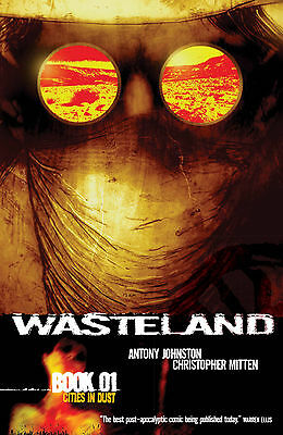 Wasteland vol 1-5 tpbs by Antony Johnston & Christopher Mitten Published by Oni