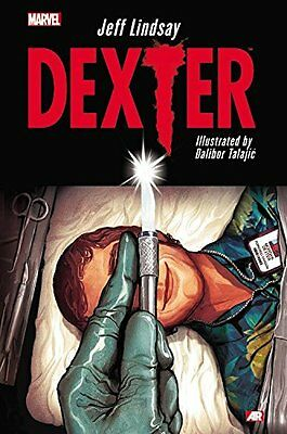 Dexter TPB by Jeff Lindsay, Dalibor Talajic (also signed by)MARVEL Graphic Novel