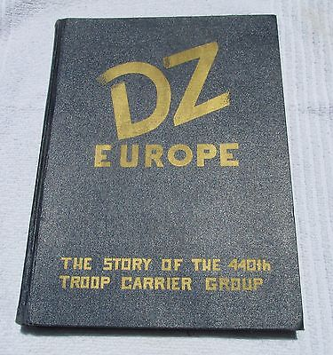 1946 LARGE WWII BOOK DZ Europe The story of the 440th Troop Carrier Group