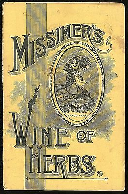 Missimer's Wine of Herb Patent Medicine Brochure w Remedies & Recipes 1889