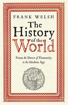 History of the World The by Frank Welsh - Paperback - NEW - Book