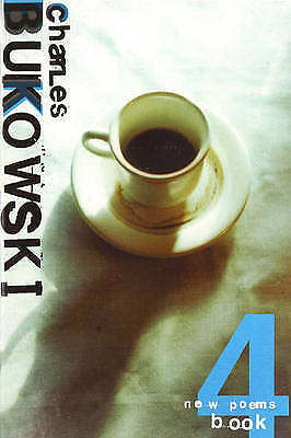 New Poems Book Four: Bk. 4, Bukowski, Charles, New Book