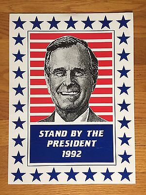 "Original GEORGE H.W. BUSH Poster 1992 Campaign ""Stand By The President"""