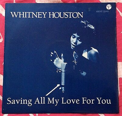 Whitney Houston,saving All My Love For You,vintage Lp 45,excellent Condition.