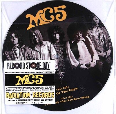 """MC5 - I Can Only Give You Everything (RSD 2017 Ltd Numbered 7"""" Picture Disc) New"""