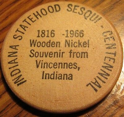 1966 Indiana 150th Anniversary Vincennes, IN Wooden Nickel - Token IN Ind.