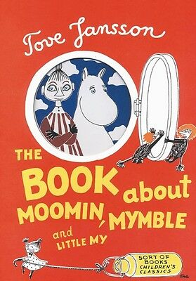 The Book About Moomin, Mymble and Little My (Hardcover), Jansson,. 9780953522743
