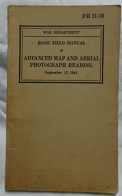 WWII 1941 US Army FM 21-26 Advanced Map & Aerial Photograph Reading Booklet