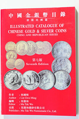 mw3 CHINA Illustrated Catalogue of Chinese Gold & Silver Coins -Ching & Republic