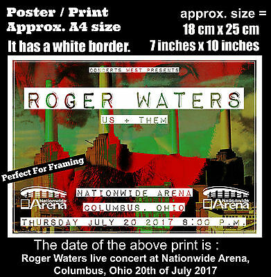 Roger Waters live Nationwide Arena Columbus Ohio 20th July 2017 A4 poster print