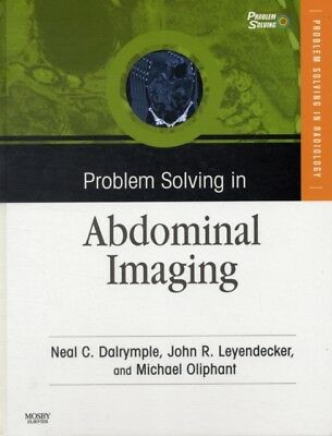 Problem Solving in Abdominal Imaging with CD-ROM, 1e (Problem Solving (Mosby)) .