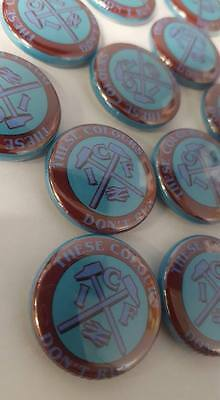 West Ham United ICF These Colours Don't Run Brand New Football Badge 25mm